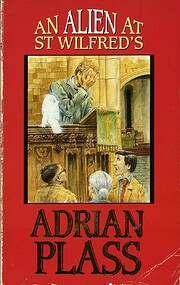 Alien at St Wilfred's de Adrian Plass