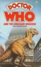 Doctor Who and the Dinosaur Invasion by…