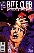 Bite Club: Vampire Crime Unit #4: No Secrets…