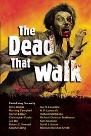 The Dead That Walk: Flesh-Eating Stories de…