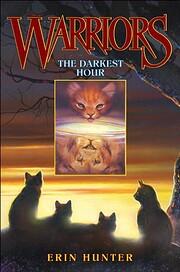 The Darkest Hour (Warriors, Book 6) –…
