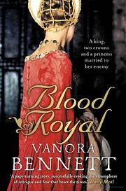 Blood Royal av Vanora Bennett