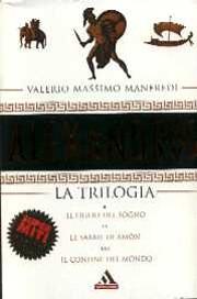 Alexandros. La trilogia av Valerio Massimo…