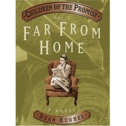 Far from Home (Children of the Promise/Dean…