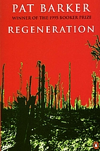 Regeneration by Pat Barker