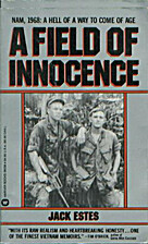A Field of Innocence by Jack Estes