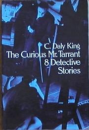 The Curious Mr. Tarrant 8 Detective Stories…