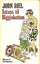 Satans til Higginbottom by Jørn Riel