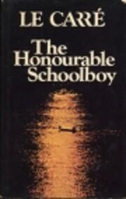 The Honorable Schoolboy af John Le Carre