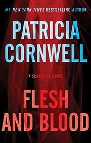 Flesh and Blood: A Scarpetta Novel (Kay…