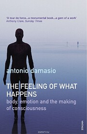 The Feeling Of What Happens: Body, Emotion…