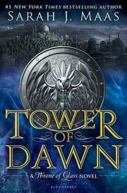 Tower of Dawn: A Throne of Glass Novel.…
