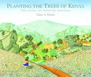 Planting the Trees of Kenya: The Story of…