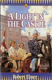 A Light in the Castle de Robert Elmer
