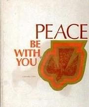 Peace Be With You de Cornelia Lehn