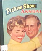 Picture Show Annual by Amalgamated Press
