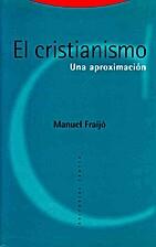 El Cristianismo : una aproximación by…