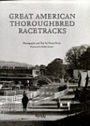 Great American Thoroughbred Racetracks by…