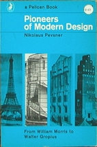 Pioneers of modern design : From William…