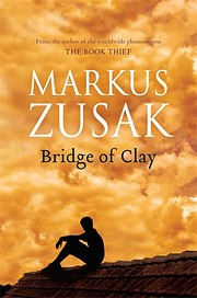 Bridge of Clay av Markus Zusak
