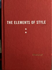 The Elements of Style Illustrated by William…