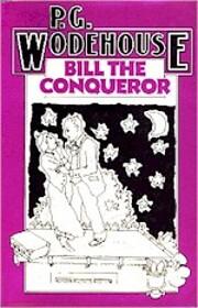 Bill the Conqueror – tekijä: P. G.…