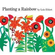 Planting a Rainbow av Lois Ehlert