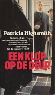 Een klop op de deur von Patricia Highsmith