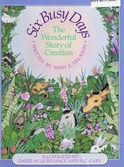 Six Busy Days por Mary E. Erickson