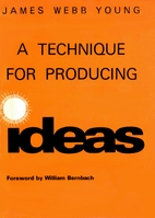 A Technique for Producing Ideas by James…
