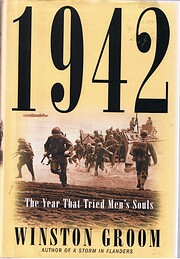 1942: The Year That Tried Men's Souls –…