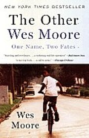 The Other Wes Moore: One Name, Two Fates de…