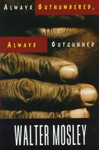 Always Outnumbered, Always Outgunned by…