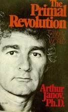 The Primal Revolution by Arthur Janov