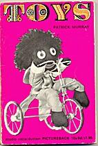 Toys / Patrick Murray by Patrick Murray