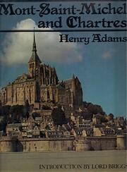 Mont-Saint-Michel and Chartres par Henry…