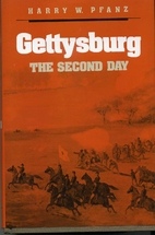 Gettysburg--The Second Day by Harry W. Pfanz