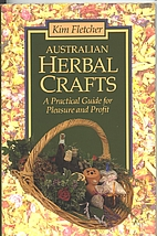 Australian Herbal Crafts : A Practical Guide…
