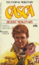 The Desert Mercenary (Casca, No. 16) by…