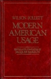 Modern American Usage de Jacques Barzun