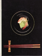 The Cooking of Japan by Rafael Steinberg