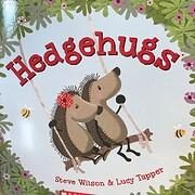 Hedgehugs (Hedgehugs, 1) de Steve Wilson