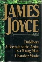 Dubliners, A Portrait of the Artist as a…