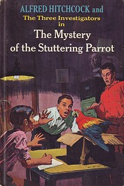 The Mystery of the Stuttering Parrot (The 3…