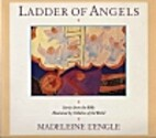 Ladder of Angels: Stories from the Bible…