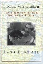 Travels with Lizbeth by Lars Eighner