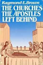 The churches the apostles left behind de…