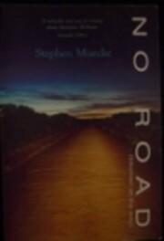 No Road: Out of Print 01/1999 de Stephen…