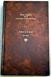 EL TOPO por John Le Carré