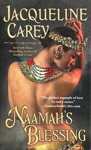 Naamah's Blessing (Kushiel's Legacy, Book…